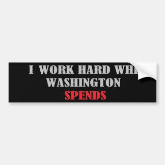 Ich bearbeite hartes, während Washington Autoaufkleber