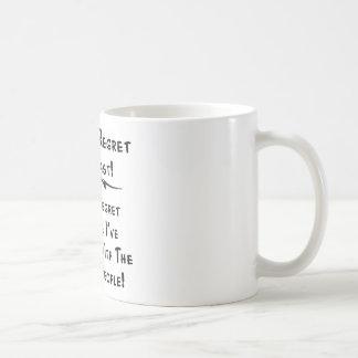 Ich bedauere nicht meine Vergangenheit, die ich Kaffeetasse
