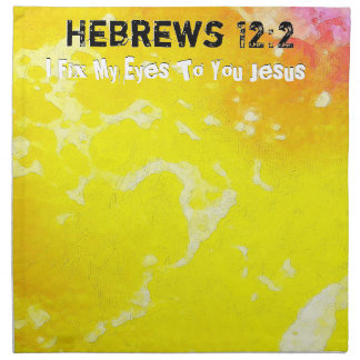 Ich befestige meine Augen an Ihnen JESUS B Serviette