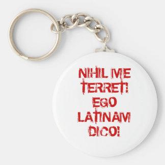 Ich befürchte nichts!  Ich spreche Latein! Standard Runder Schlüsselanhänger