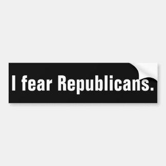 Ich befürchte Republikaner Autoaufkleber
