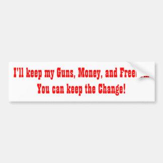 Ich behalte meine Gewehre, Geld und Freiheit Autoaufkleber