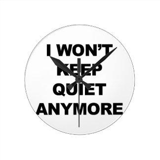 Ich behalte nicht auf stille Art mehr Runde Wanduhr