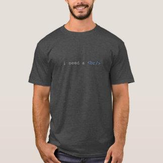 Ich benötige ein Bruch lustiges HTML T-Shirt