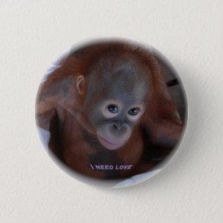 Ich benötige Liebe Runder Button 5,1 Cm