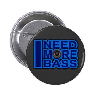 ICH BENÖTIGE MEHR blauen Dubstep-dnb-Bass-Verein-D Button