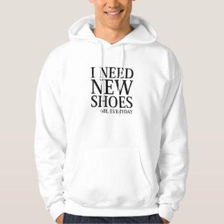Ich benötige neue Schuhe Hoodie