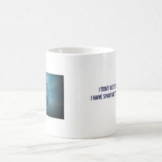 Ich benötige nicht Kaffee,…, das ich SYR habe Kaffeetasse