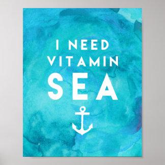 Ich benötige Vitamin-Seeaquamarines Poster