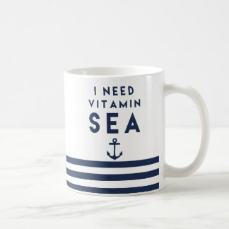 Ich benötige Vitamin-Seemarine-Anker-Zitat Tasse