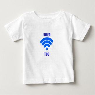Ich benötige wifi auch baby t-shirt