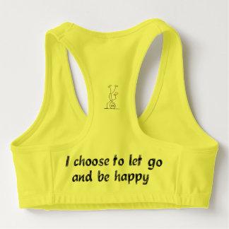 Ich beschließe gehen und glücklich sein zu lassen Sport-BH