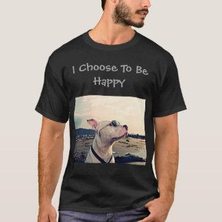 Ich beschließe, glückliche Pitbull zu sein T-Shirt