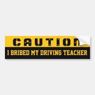 Ich bestach meinen treibenden Lehrer Auto Sticker