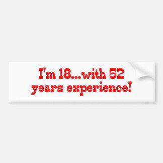 Ich bin 18 mit 52 Jahren Erfahrungs- Autoaufkleber