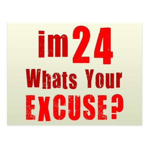 Ich bin 24, was bin Ihre Entschuldigung? Postkarte