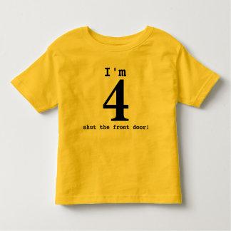 Ich bin 4… schloss die Haustür! Kleinkind T-shirt