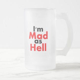 Ich bin als Höllen-Tasse wütend