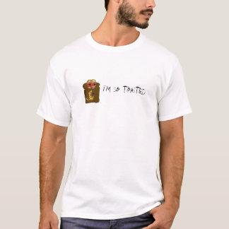Ich bin also geröstet T-Shirt