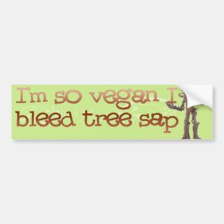 Ich bin, also VEAGAN blute ich Baum-Saft Autoaufkleber