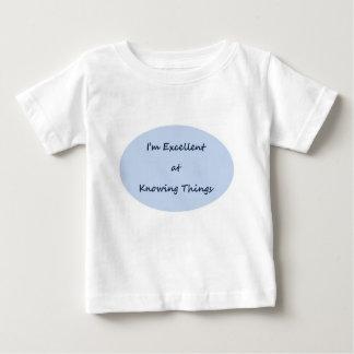 Ich bin am Kennen von Sachen ausgezeichnet Baby T-shirt