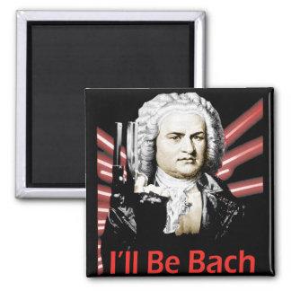 Ich bin Bach Magnet Quadratischer Magnet