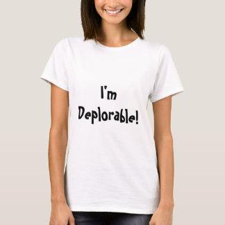 Ich bin bedauernswert T-Shirt