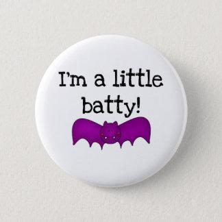 Ich bin bekloppter wenig runder button 5,1 cm