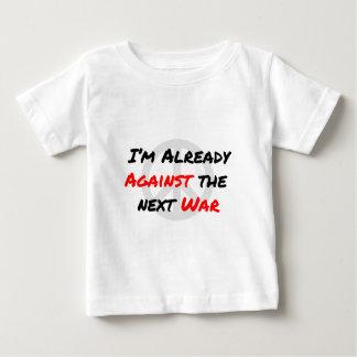 Ich bin bereits gegen Krieg Baby T-shirt