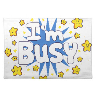 Ich bin beschäftigt stofftischset