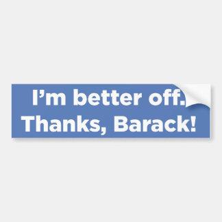 Ich bin besser gestellt. Dank, Barack! Autoaufkleber