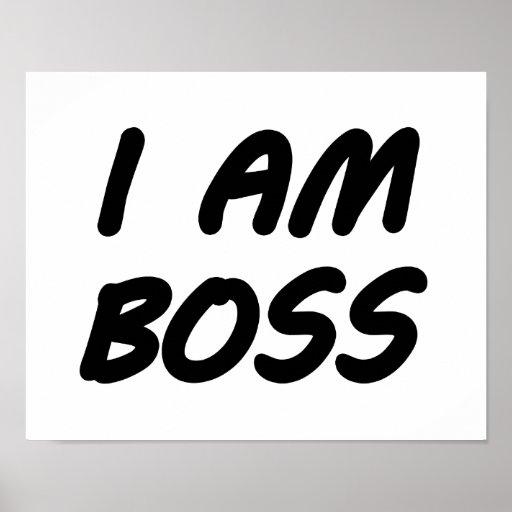 Ich bin Chef Plakatdruck