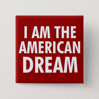 Ich bin der amerikanische Traum Quadratischer Button 5,1 Cm