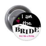 Ich bin der Braut-Party-Knopf Anstecknadel