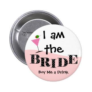 Ich bin der Braut-Party-Knopf Anstecknadelbuttons