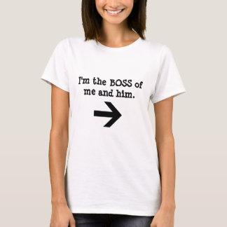 Ich bin der CHEF von mir und er der T - Shirt der
