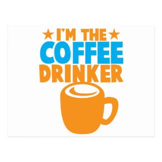Ich bin der KAFFEE-TRINKER Postkarte