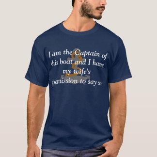 Ich bin der Kapitän dieses Boot T - Shirt