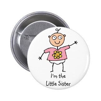 Ich bin der Knopf der kleinen Schwester Anstecknadelbutton
