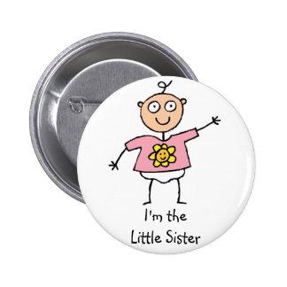 Ich bin der Knopf der kleinen Schwester Runder Button 5,1 Cm