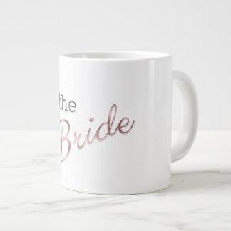 Ich bin die Braut Jumbo-Tasse