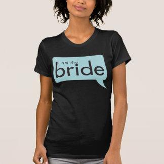 Ich bin die Braut! T-Shirt