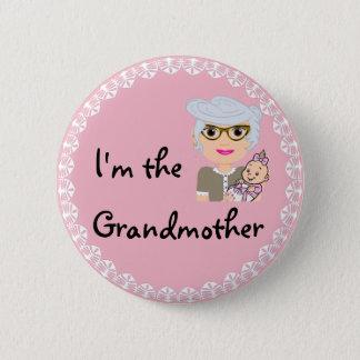 Ich bin die Großmutter Runder Button 5,7 Cm