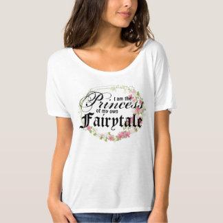 Ich bin die Prinzessin meiner eigenen Märchen - T-Shirt