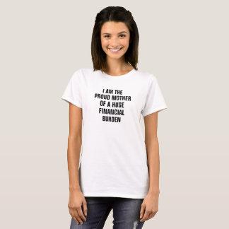 Ich bin die stolze Mutter einer enormen T-Shirt