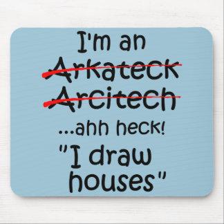 Ich bin ein Architekt Mousepad