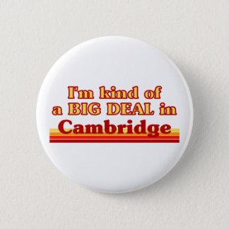 Ich bin ein bisschen eine große Sache in Cambridge Runder Button 5,7 Cm