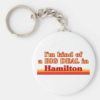 Ich bin ein bisschen eine große Sache in Hamilton Schlüsselanhänger