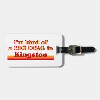 Ich bin ein bisschen eine große Sache in Kingston Gepäckanhänger