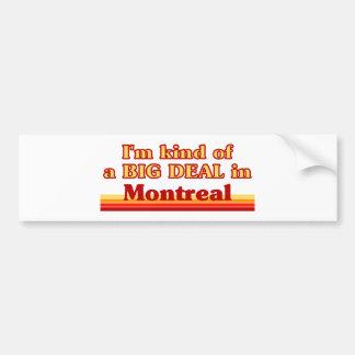 Ich bin ein bisschen eine große Sache in Montreal Autoaufkleber